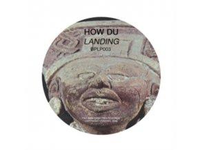 """HOW DU - Landing (12"""" Vinyl)"""