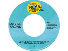 """MAXINE BROWN - Let Me Give You My Lovin / One In A Million (7"""" Vinyl)"""