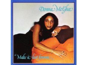 DONNA MCGHEE - Make It Last Forever (LP)