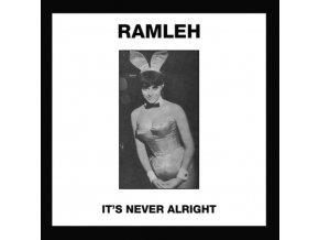 "RAMLEH - Its Never Alright / Kerb Krawler (7"" Vinyl)"