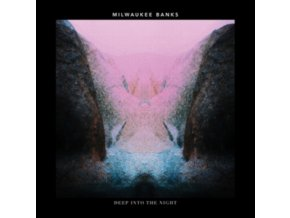 MILWAUKEE BANKS - Deep Into The Night (LP)