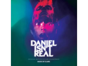 ORIGINAL SOUNDTRACK / CLARK - Daniel Isnt Real (LP)
