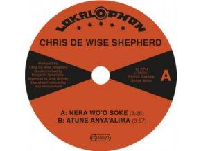 "CHRIS DE WISE SHEPHERD - Nera WoO Soke (7"" Vinyl)"