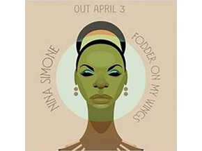 NINA SIMONE - Fodder On My Wings (LP)