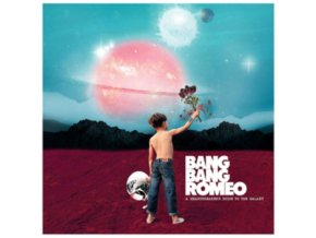 BANG BANG ROMEO - A Heartbreakers Guide To The Galaxy (LP)