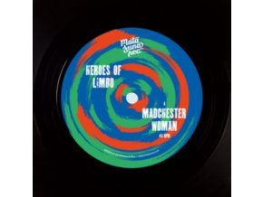 "HEROES OF LIMBO - Madchester Woman (7"" Vinyl)"