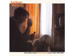 ANTHONY BURGESS - Conversations With The Anthony Burgess Cassette Archives (1964-1993) (LP)