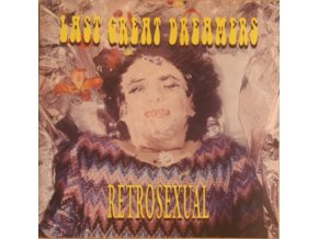LAST GREAT DREAMERS - Retrosexual (25th Anniversary Edition) (LP)