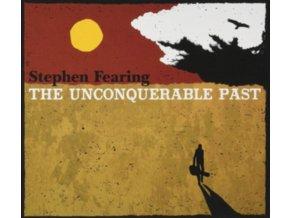STEPHEN FEARING - The Unconquerable Past (LP)