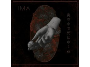 IMA - The Flowers Die In Burning Fire (LP)