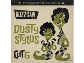 VARIOUS ARTISTS - Buzzsaw Joint Cut 6 - Dusty Stylus (LP)
