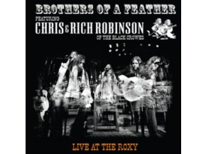 BROTHERS OF A FEATHER - Live At The Roxy (Feat. Chris & Rich Robinson) (LP)