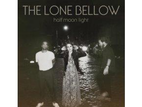 LONE BELLOW - Half Moon Light (LP)