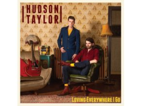 HUDSON TAYLOR - Loving Everywhere I Go (LP)