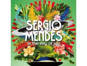 SERGIO MENDES - In The Key Of Joy (LP)