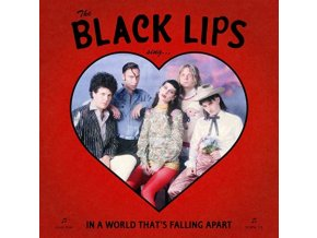 BLACK LIPS - Sing In A World Thats Falling Apart (Coloured Vinyl) (LP)