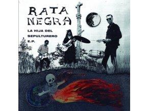 """RATA NEGRA - La Hija Del Sepulturero E.P. (7"""" Vinyl)"""