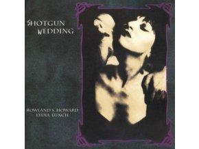 LYDIA LUNCH & ROWLAND S. HOWARD - Shotgun Wedding (LP)