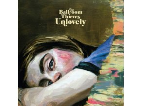 BALLROOM THIEVES - Unlovely (LP)