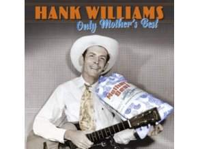 HANK WILLIAMS - Only Mothers Best (LP)
