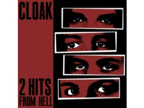 "CLOAK - 2 Hits From Hell (7"" Vinyl)"