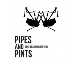 PIPES & PINTS - The Second Chapter (LP)