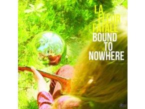 LA FLEUR FATALE - Bound To Nowhere / My Dear Sorrow (LP)