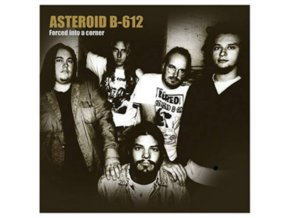 ASTEROID B-612 - Forced Into A Corner (LP)