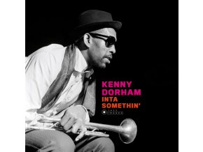 KENNY DORHAM - Inta Somethin (LP)