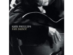 SAM PHILLIPS - Fan Dance (LP)