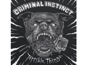 CRIMINAL INSTINCT - Terrible Things (LP)