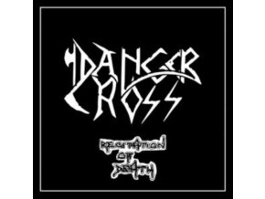 DANGER CROSS - Recitation Of Death (LP)