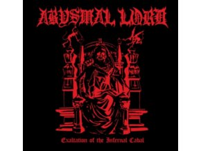 ABYSMAL LORD - Exaltation Of The Infernal Cabal (LP)
