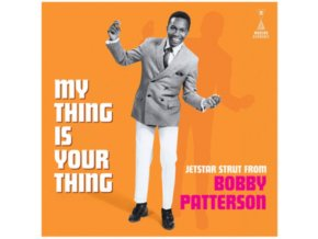 BOBBY PATTERSON - My Thing Is Your Thing - Jetstar Strut (LP)