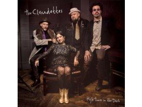CLAUDETTES - High Times In The Dark (LP)