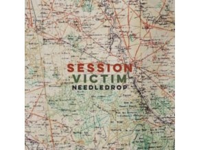 SESSION VICTIM - Needle Drop (LP)
