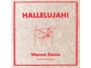 HALLELUJAH! - Wanna Dance (LP)