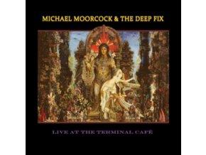 MICHAEL MOORCOCK & THE DEEP FIX - Live At The Terminal Cafe (Blue Vinyl) (LP)