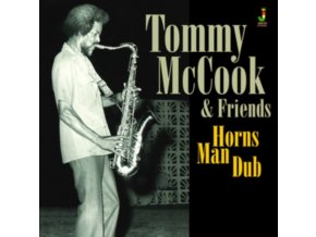 TOMMY MCCOOK - Horns Man Dub (LP)
