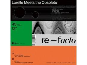 """LORELLE MEETS THE OBSOLETE - Re-Facto (12"""" Vinyl)"""