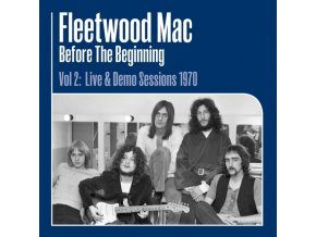 FLEETWOOD MAC - Before The Beginning Vol. 2: Live & Demo Sessions 1 (LP)