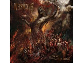WEREWOLVES - The Dead Are Screaming (LP)