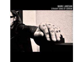 MARK LANEGAN - Straight Songs Of Sorrow (LP)