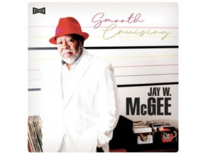 JAY W. MCGEE - Smooth Cruising (LP)