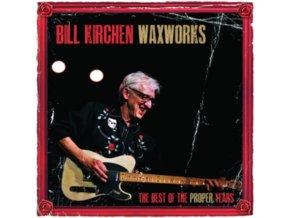BILL KIRCHEN - Waxworks - The Best Of The Proper Years (LP)
