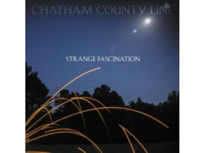 CHATHAM COUNTY LINE - Strange Fascination (First Edition) (LP)