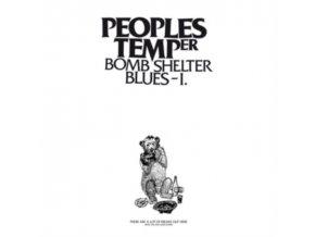 "PEOPLES TEMPER - Bomb Shelter Blues I (12"" Vinyl)"