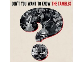 TAMBLES - Dont You Want To Know The Tambles (LP)