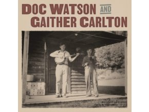 DOC WATSON AND GAITHER CARLTON - Doc Watson And Gaither Carlton (LP)