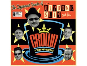 HIPBONE SLIM AND HIS CROWN TOPPERS - The Toppermost Sounds Of... (LP)